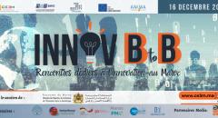 Innov B to B: Premier évènement de Matchmaking dédié à l'innovation au Maroc